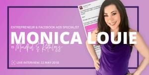 M&R Interview w/ Monica Louie (Entrepreneur & Facebook Ads Coach)