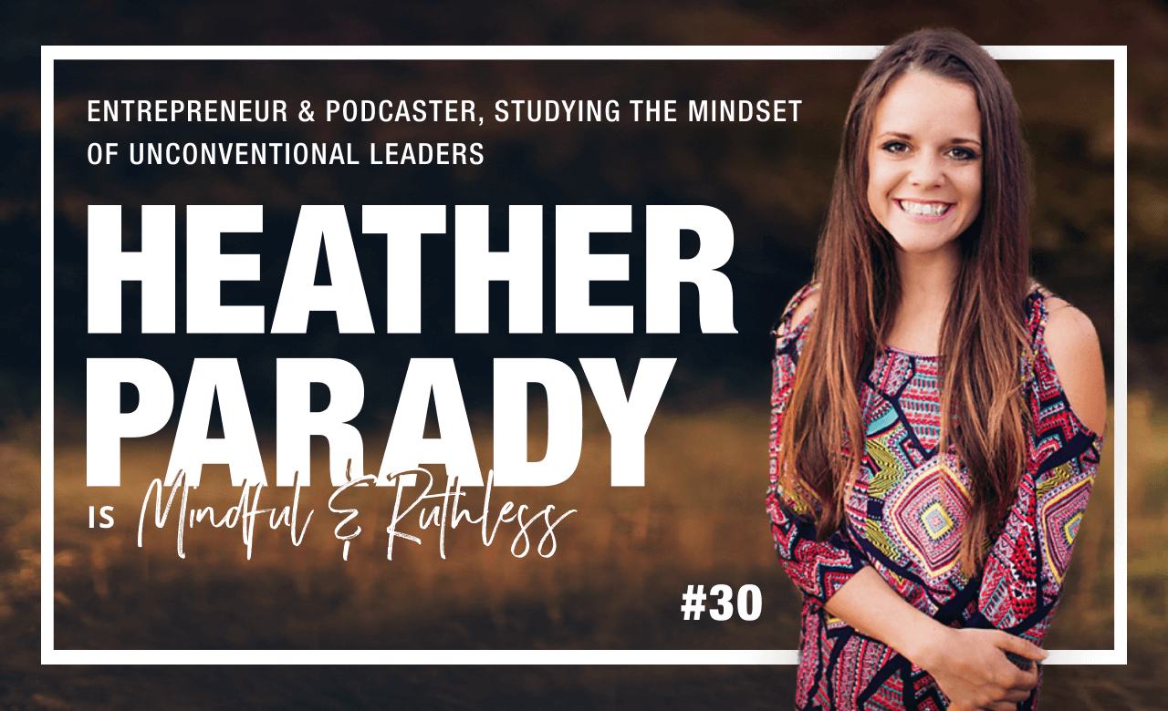 How To Build Audience The RIGHT Way (w/ Heather Parady, Host of The Weekly Parady Podcast)