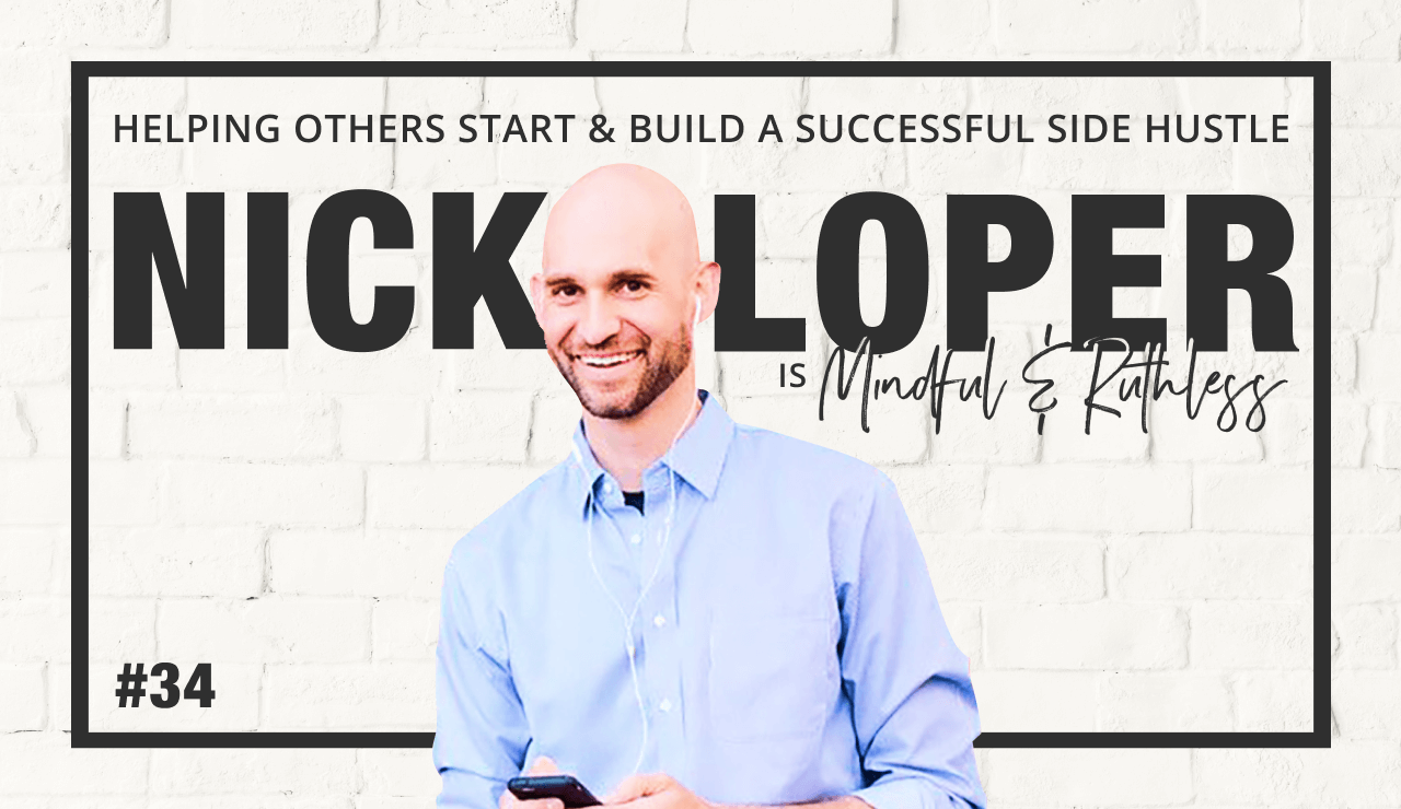 How To Build A Business That Will Make You Money Outside Of Your Day Job (w/ Nick Loper, Founder of Side Hustle Nation)