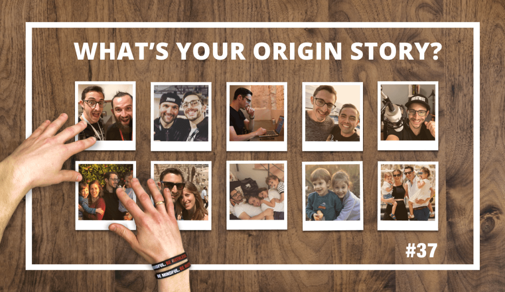 #37 WHAT's YOUR ORIGIN STORY with Sagi Shrieber
